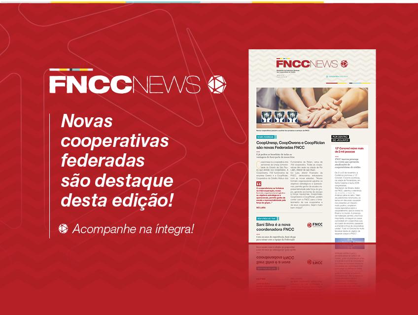 Novas Cooperativas Federadas São Destaque Desta Edição!