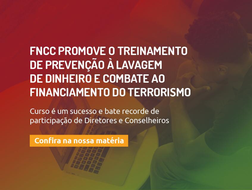 FNCC Promove O Treinamento De Prevenção à Lavagem De Dinheiro E Combate Ao Financiamento Do Terrorismo